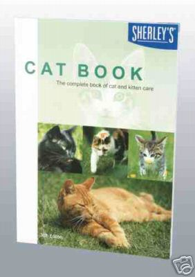 Sherley's Cat Book : 37th Edition : Complete Care guide